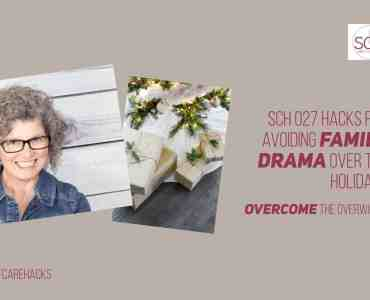 Unfortunately, family plus the holidays often equals drama. These self-care hacks for avoiding family drama will help you have a happier holiday season. #holidays #thanksgiving #christmas #family #drama #selfcare #selfcarehacks #podcast