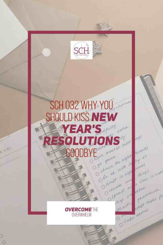 Do you make New Year's Resolutions? Maybe it's time to break up and kiss those New Year's Resolutions goodbye! Instead, start focusing on solutions. #NewYearsResolutions #solutions #resolutions #habits #goals #knowyourwhy #selfcare #selfcarehacks #podcast