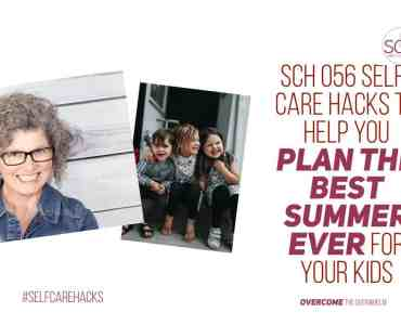 Want to have the best ever summer for your kids? These self-care hacks will help you keep your kids happy this summer and make life less chaotic for you. #selfcarehacks #summertime #summeractivities #planning #parenting #summeractivitiesforkids #happykids #children