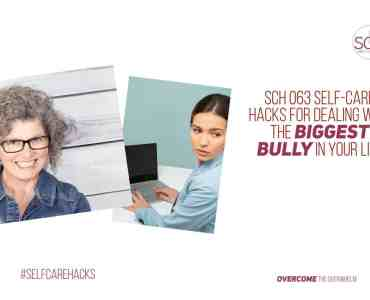 Hacks to help you handle the biggest bully in your life--even if it's YOU! #bully #selfrespect #selfcare #selflove #backtoschool