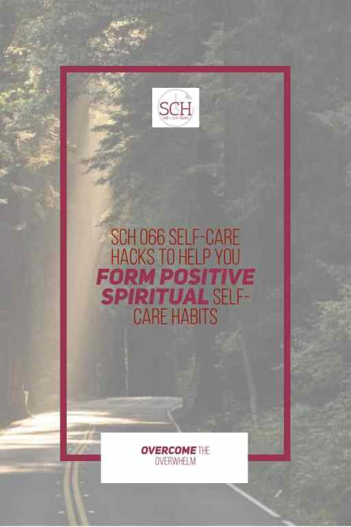 Want to form positive spiritual practices? Today's podcast episode will help you do just that. #spiritualselfcare #spiritualwholeness #spirituality #relationship #goals #Christianity #selfcare #selfcarehackspodcast #selfcarehacks #caregiver