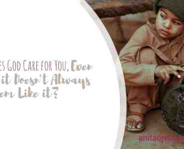 Does God care for you? Sometimes, it may seem like he's too busy or he has it out for you and it's hard to believe he really cares.#socialjustice #mmiw #indigenous #nativeamerican #racism #Christianity #WWJD #care #antiracist #teacherlife