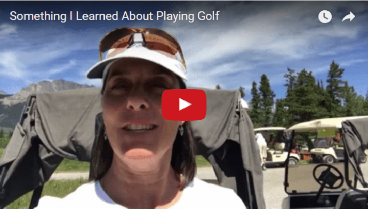 Something I Learned About Playing Golf