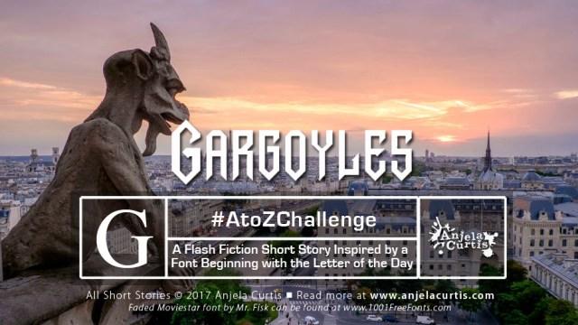 #AtoZChallenge - Gargoyles #shortstory