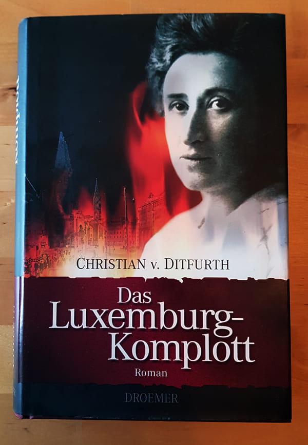 """Buchcover """"Das Luxemburg-Komplott"""", geschrieben durch Christian von Ditfurth"""