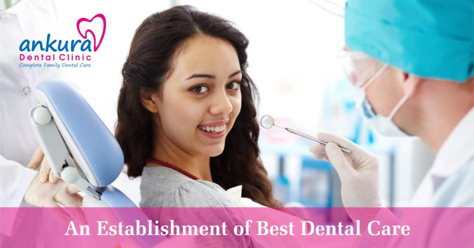 Best Dental Care in Hyderabad