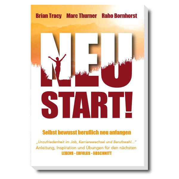 """Komplettes Buchlayout und Covergestaltung für """"Neustart!"""" von Raho Bornhorst, Brian Tracy & Marc Thurner"""