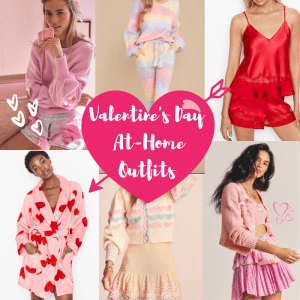 Valentine's Day At-Home Outfit Ideas | Valentines Loungewear Ideas