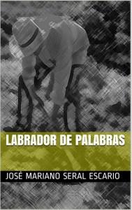 LABRADOR DE PALABRAS eBook JOSÉ MARIANO SERAL ESCARIO Amazon.es Tienda Kindle - Mozilla Firefox