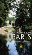 An Hour From Paris 2nd edition