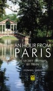 Buy An Hour From Paris 3rd edition
