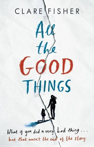Blog Tour - All the Good Things by Clare Fisher