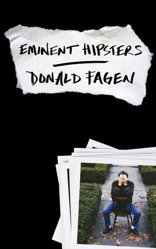 Eminent Hipsters Donald Fagen