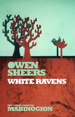 white ravens owen sheers