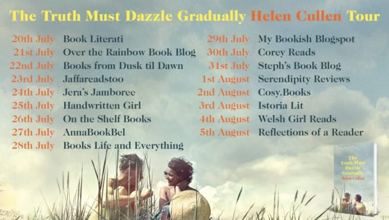 The Truth Must Dazzle Gradually by Helen Cullen - Blogtour