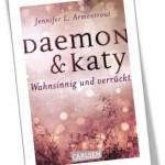 Daemon & Katy - wahnsinnig & verrückt