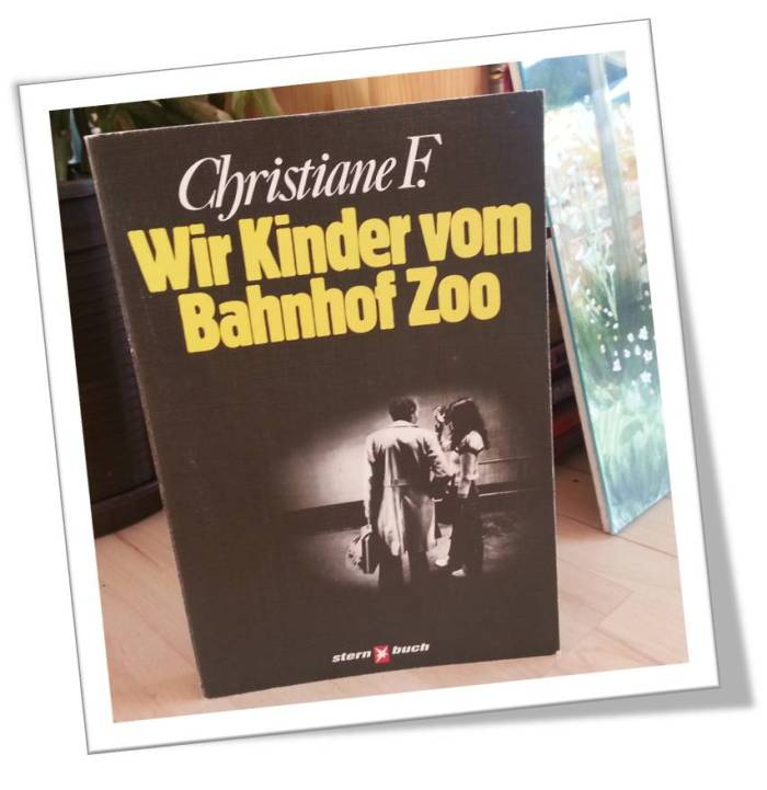 Dieses Buch bleibt im Regal: Wir Kinder vom Bahnhof Zoo