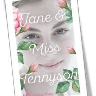 Jane & Miss Tennyson