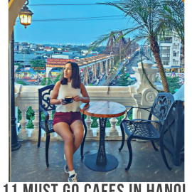 10 must see cafes in Hanoi, Vietnam
