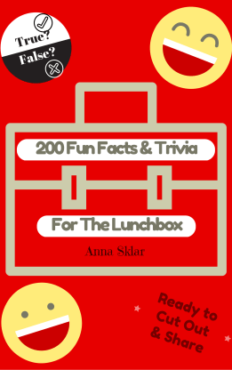 200 Fun Facts & Trivia for the Lunchbox
