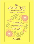 The Jesus Tree - 48 Family Devotions for Lent