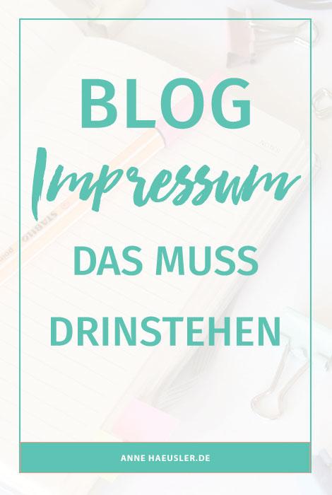 Gib Abmahnern keine Chance. DAS muss in deinem Blog-Impressum drinstehen: I www.annehaeusler.de