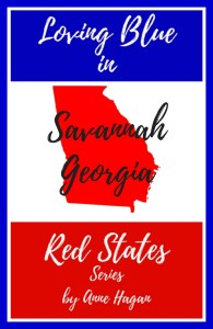 The Loving Blue in Red States Series - Savannah Georgia