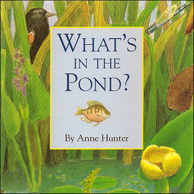 Children's Book - What's in the Pond?