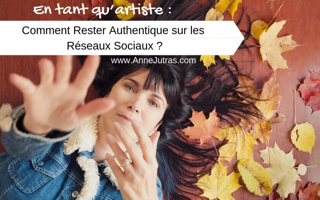 PINT_Comment Rester Authentique sur les Réseaux Sociaux ? par Anne Jutras, artiste photographe | Conseils photo | Créativité | Authenticité | Artiste