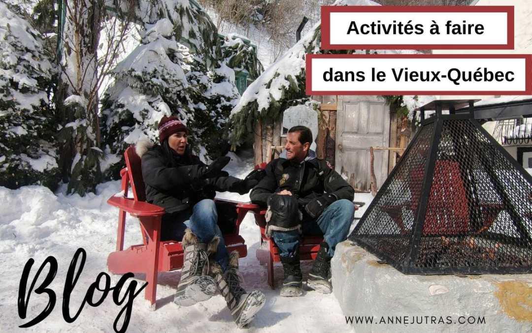 Article blog : Activités à faire dans le Vieux Québec