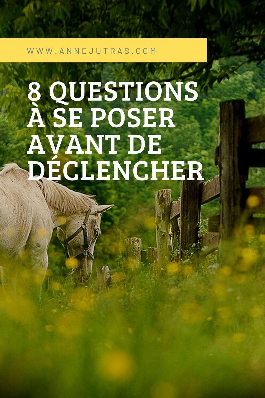 8 Questions à se poser avant de déclencher | Anne Jutras, artiste photographe