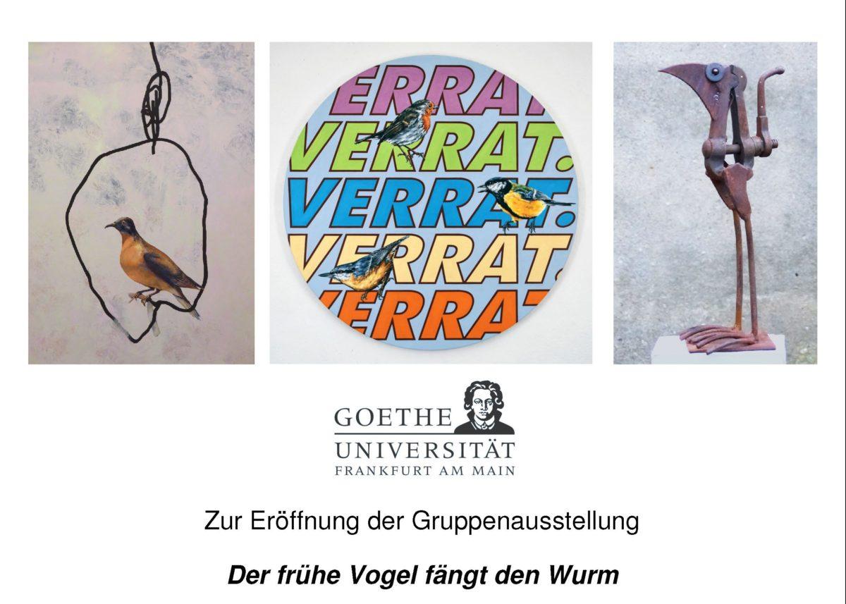 er frühe Vogel fängt den Wurm - Gruppenausstellung 2019