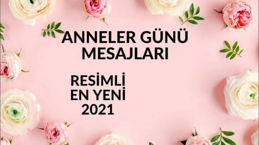 Anneler Günü Mesajı 2021