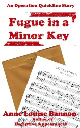 book cover for mystery serial Fugue in a Minor Key, #4 in the Operaition Quickline series