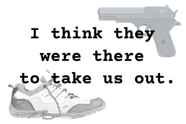 "Pull Quote: ""I think they were there to take us out."" From Fugue in a Minor Key, a cozy spy novel or mystery"