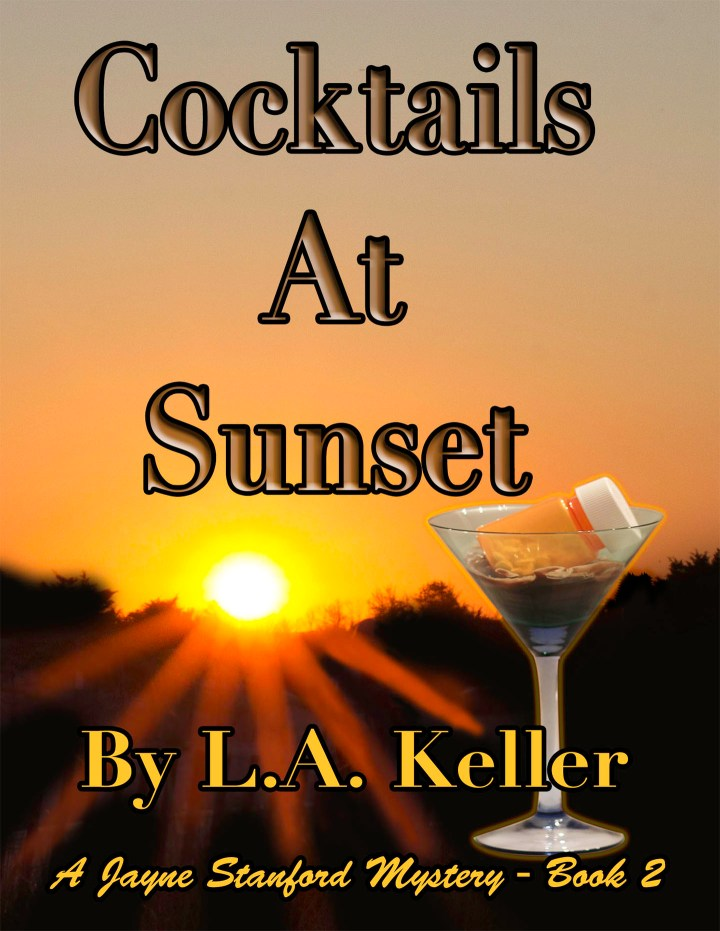 Cover art for the second Jayne Stanford mystery, Cocktails at Sunset