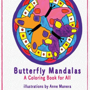 Butterfly Mandalas A Coloring Book For All EBOOK Pdf File 30 Pages By Anne Manera