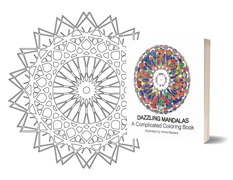 - Dazzling Mandalas A Complicated Coloring Book Illustrated By Anne Manera  FREE Page PDF Instant Download -