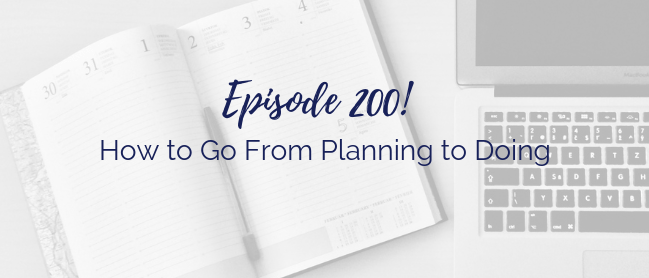 How to go from planning to doing