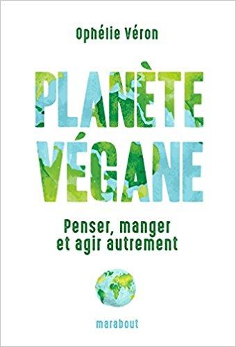 le-carnet-danne-so-planete-vegan-ophelie-veron