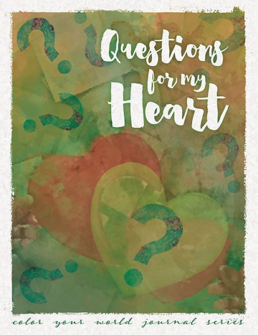 Questions For My Heart