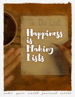 Happiness is Making Lists