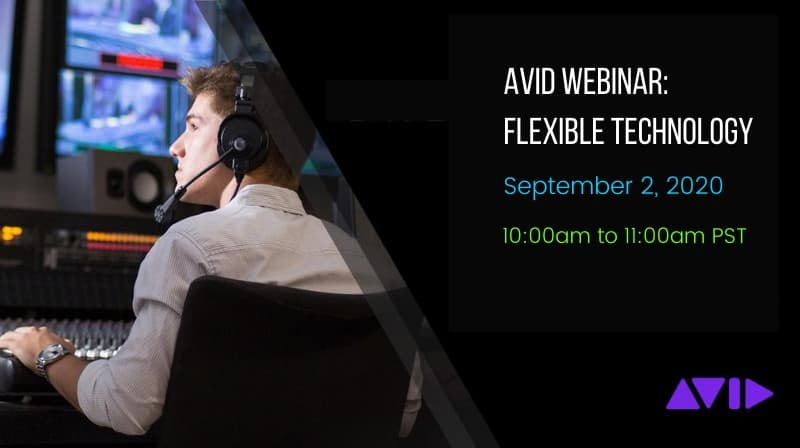 Avid Webinar Flexible Technology