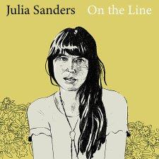 Julia Sanders: On the Line