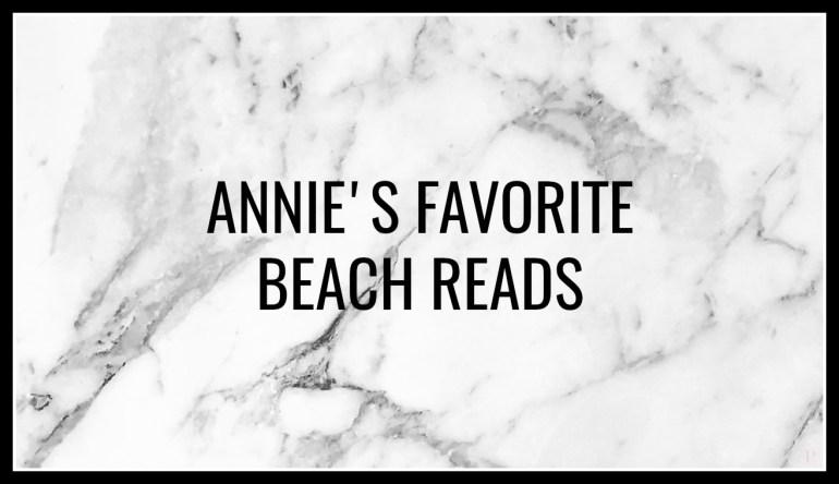 annie's favorite beach reads
