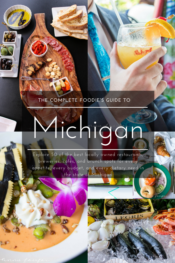 The Complete Foodie's Guide to 50 of the Best Locally Owned Restaurants in Michigan