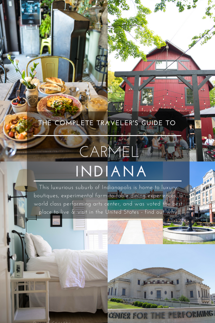 The Complete Traveler's Guide to Carmel, Indiana