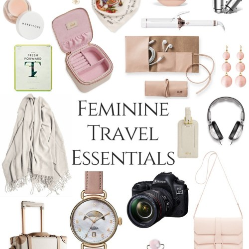 Feminine Travel Essentials by Annie Fairfax What to Pack Womens Packing Guide Girls Packing Tips