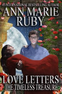 Love Letters: The Timeless Treasure by Ann Marie Ruby
