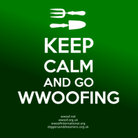 KEEP CALM AND GO WWOOFING!